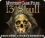Mystery Case Files: 13th Skull  Edición Coleccionista