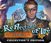 Reflections of Life: Utopia Collector's Edition